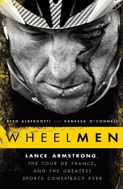 wheelman-il-texano-dagli-occhidi-ghiaccio-lance-armstrong