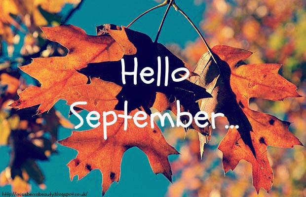 Hello September 2013