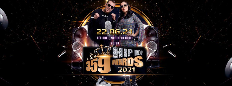 359 Hip Hop Awards с мащабно 9-то издание на 22 юни